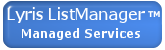 Lyris ListManager Managed Services