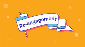 reengagement